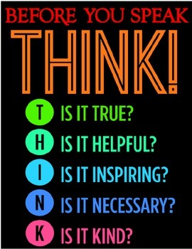 Think before you speak poster!