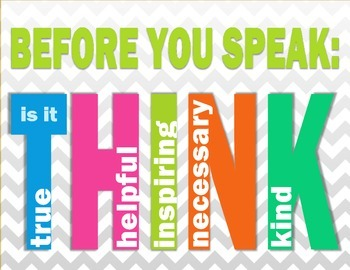 Think before you speak poster: Is it true, helpful, inspiring, necessary, kind?