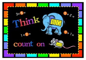 'Think big' 'Count on small' Maths Poster