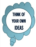 Think of Your Own Ideas