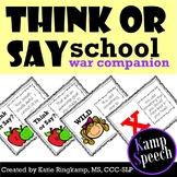 Think or Say? School Edition War Companion