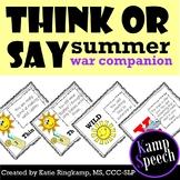 Think or Say? Summer Edition War Companion