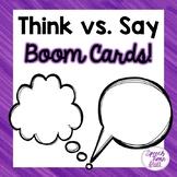 Think vs. Say Social Skills Boom Cards™️