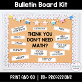 Think you don't need math? Bulletin Board Kit Quote Math Talks