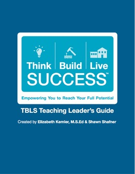 Best Practices for the Inspired Educator: Think Build Live Success Program