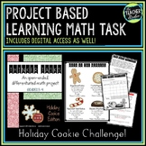PBL Math Problem Solving Task:  Holiday Cookie Project   D