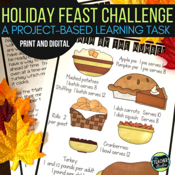 Project Based Learning Math Problem Solving: Holiday Feast Project (PBL)