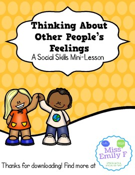 Thinking About Other People-A Social Skills Mini Lesson