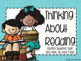 Thinking About Reading- Helping Students Stop and Think While They Read