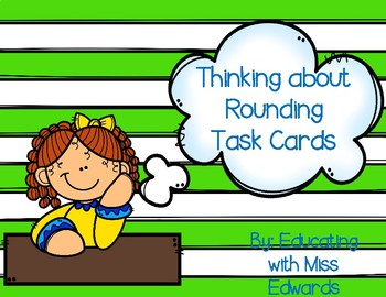 Thinking About Rounding Task Cards