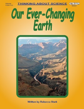 Thinking About Science: Our Ever-Changing Earth