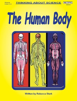 Thinking About Science: The Human Body
