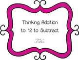 Thinking Addition to 12 to Subtract - First Grade enVision Math