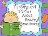 Thinking And Talking About Reading - Game Boards Common Core Aligned