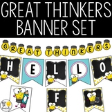Classroom Banner Kit - Editable! Great Thinkers Classroom Decor