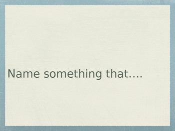 Thinking Creatively - Name Something That...