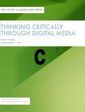 Thinking Critically through Digital Media