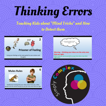Thinking Errors; Teaching Kids about Tricks Their Minds Can Play
