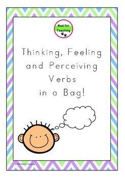 Thinking, Feeling and Perceiving Verbs in a Bag Activity Pack