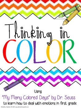 Thinking In Color - Dealing with Emotions in 1st Grade