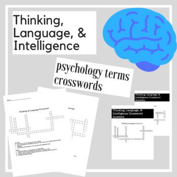 Thinking, Language, & Intelliegence Psychology Crossword Practice   Activities