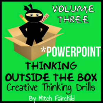 STEAM Thinking Outside The Box Drills & Emergency Sub Plans- Vol. 3 (PowerPoint)