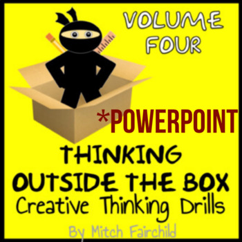 STEAM Thinking Outside The Box Drills & Emergency Sub Plans- Vol. 4 (PowerPoint)