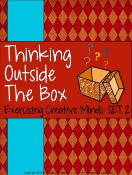 Thinking Outside the Box:  Creativity Activities Set 2