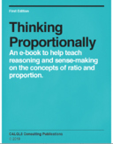 Thinking Proportionally: An eBook for Mathematics in Middl