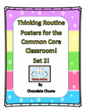 Thinking Routine Posters for the Common Core Classroom! Set 2!
