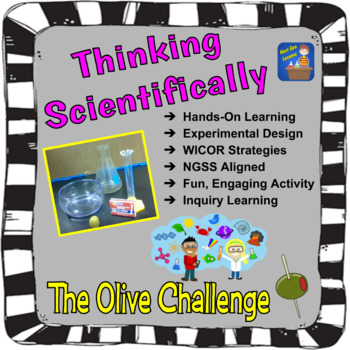 Thinking Scientifically:  The Olive Challenge