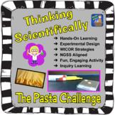Thinking Scientifically:  The Pasta Challenge