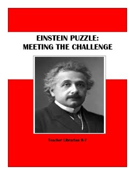 Thinking Skills and Problem Solving - Einstein Puzzle: Meeting the Challenge