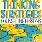 Thinking Strategies Classroom Guidance Lessons: Thinking Strategies Activities