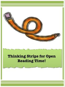 Thinking Strips Prompts for Open Independent Reading