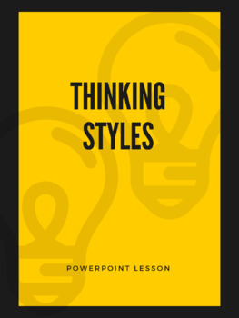Thinking Styles - Powerpoint Lesson