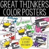 Color Posters - Editable! - Great Thinkers Classroom Decor