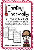 Thinking Thermally Glow Stick Lab: A Thermal Energy Experiment