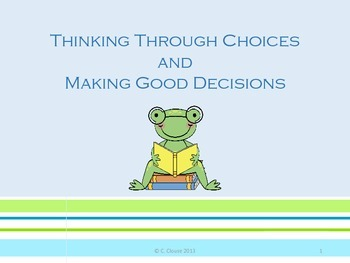 Thinking Through Choices and Making Good Decisions – Positive Behavior Support