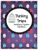Thinking Traps: Identifying Cognitive Distortions