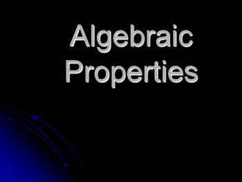 Thinking about Algebraic Properties