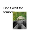 Thinking about Tomorrow power point ( motivation )