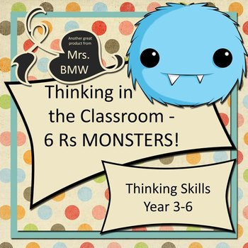 Thinking in the Classroom - 6 Rs Monsters!