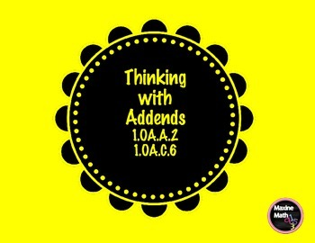 Thinking with Addends Game   1.OA.A.2   1.OA.C.6