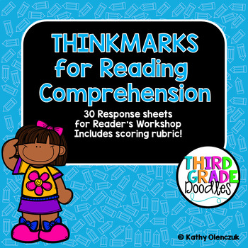 Reading Comprehension Thinkmarks - CCSS Reading