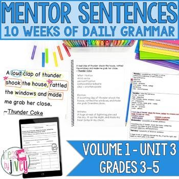Mentor Sentences Unit: Vol 1, Third 10 Weeks (Grades 3-5)