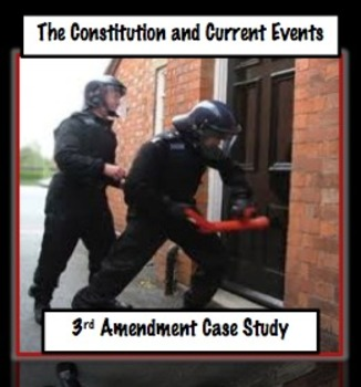 3rd Amendment Current Event Case Study - Common Core Ready
