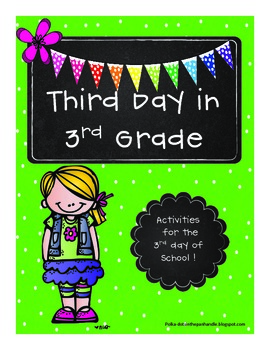 Third Day in 3rd Grade