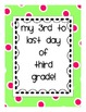 Third Day of 3rd Grade Signs