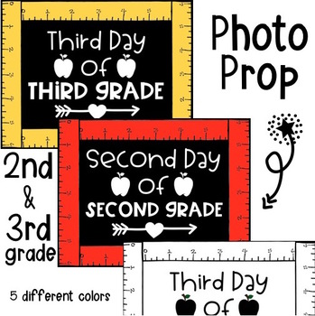 Third Day of Third Grade- Photo Prop (second grade)